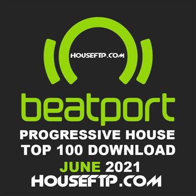 Beatport Top 100 Progressive House June 2021
