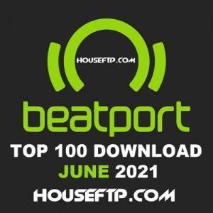 BEATPORT Top 100 Songs & DJ Tracks June 2021