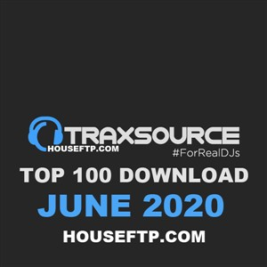 Traxsource Top 100 Download JUNE 2021
